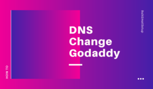 DNS Change Godaddy