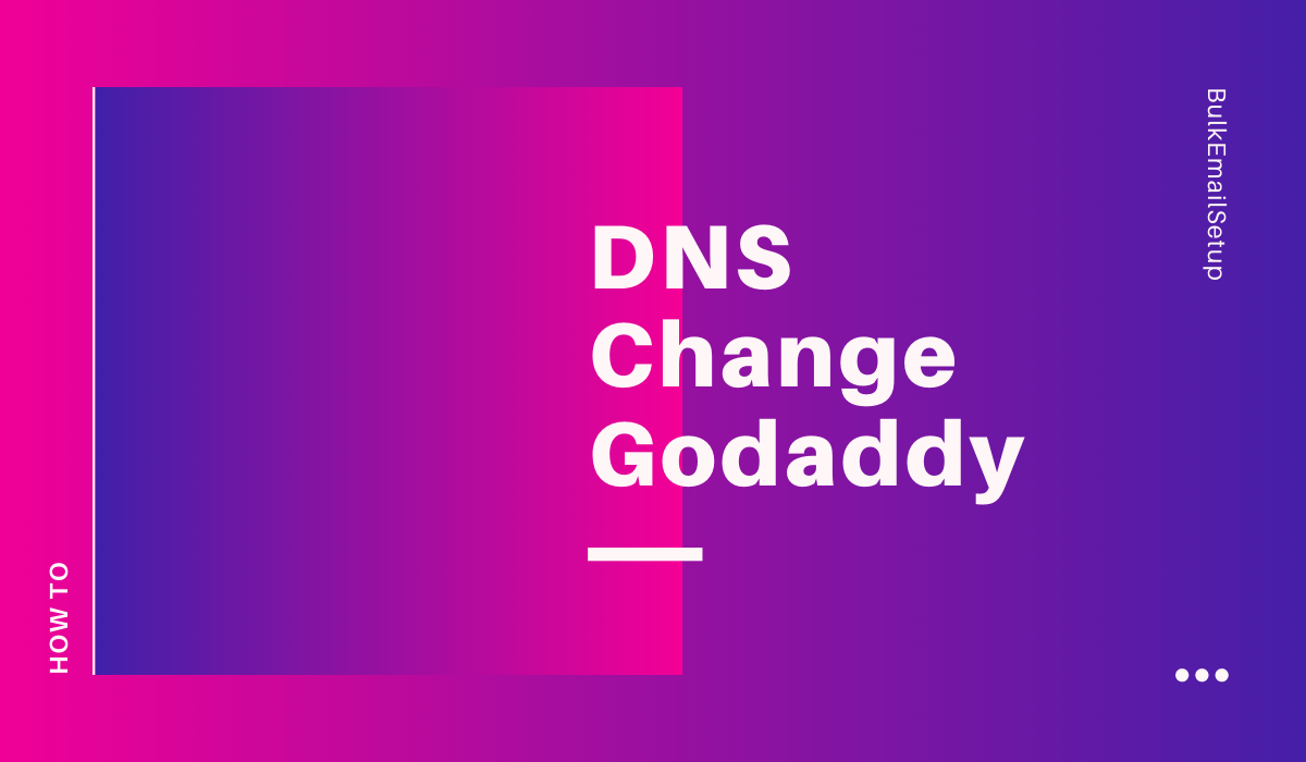 DNS Change Godaddy